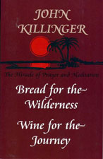 Bread for the Wilderness, Wine for the Journey